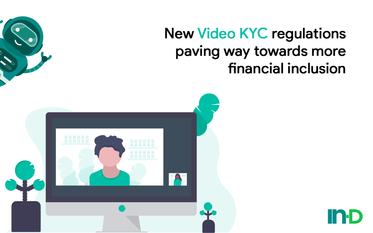 Video KYC regulations for financial inclusion