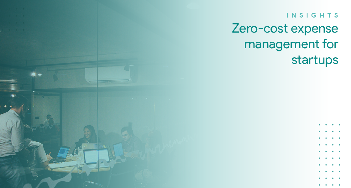 Ultimate guide: Zero-cost expense management for startups