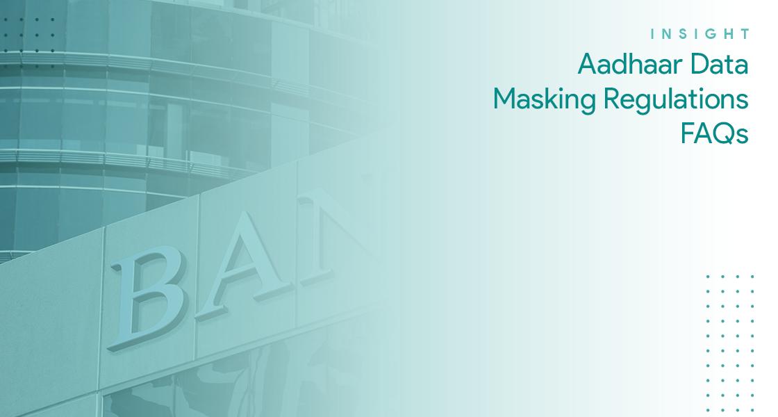 IN-D Aadhaar Number Masking | FAQ