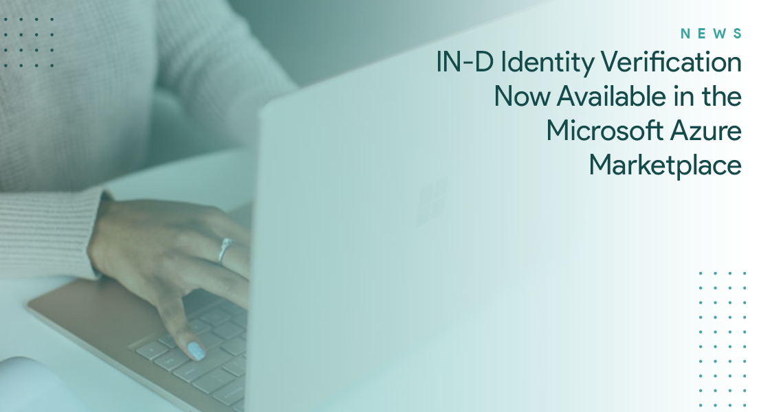 IN-D Identity Verification Now Available in the Microsoft Azure Marketplace